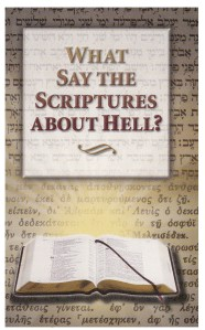 booklet-What Say The Scriptures About Hell?